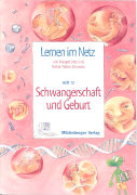 Cover-Bild zu Datz, Margret: Lernen im Netz 12. Schwangerschaft und Geburt
