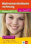 Cover-Bild zu Klett Wahrscheinlichkeitsrechnung im Griff Mathematik Klasse 5 - 10 (eBook) von Homrighausen, Heike