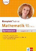 Cover-Bild zu Klett KomplettTrainer Gymnasium Mathematik 10. Klasse (eBook) von Homrighausen, Heike