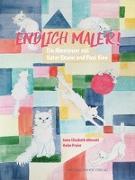 Cover-Bild zu Albrecht, Anna Elisabeth: Endlich Maler!