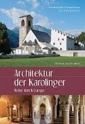 Cover-Bild zu Laube-Rosenpflanzer, Annett: Architektur der Karolinger
