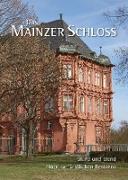 Cover-Bild zu Karn, Georg Peter (Hrsg.): Das Mainzer Schloss (eBook)