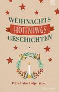 Cover-Bild zu Hahn-Lütjen, Petra (Hrsg.): WeihnachtsHoffnungsGeschichten