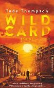 Cover-Bild zu Thompson, Tade: Wild Card