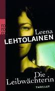 Cover-Bild zu Lehtolainen, Leena: Die Leibwächterin