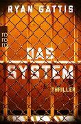 Cover-Bild zu Gattis, Ryan: Das System