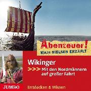 Cover-Bild zu Abenteuer! Maja Nielsen erzählt. Wikinger (Audio Download) von Nielsen, Maja