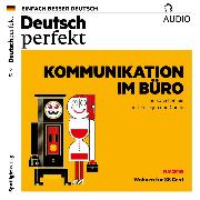 Cover-Bild zu Deutsch lernen Audio - Kommunikation im Büro (Audio Download) von Verlag, Spotlight