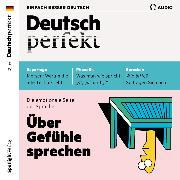 Cover-Bild zu Deutsch lernen Audio - Über Gefühle sprechen (Audio Download) von Verlag, Spotlight