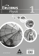 Cover-Bild zu Erlebnis Physik - Ausgabe 2007 für Realschulen in Niedersachsen von Cieplik, Dieter