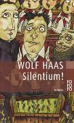 Cover-Bild zu Haas, Wolf: Silentium!