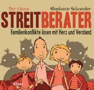 Cover-Bild zu Schneider, Stephanie: Der kleine Streitberater