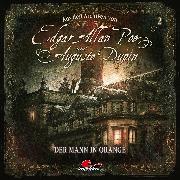 Cover-Bild zu Edgar Allan Poe & Auguste Dupin, Aus den Archiven, Folge 2: Der Mann in Orange (Audio Download) von Doyle, Arthur Conan