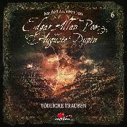 Cover-Bild zu Edgar Allan Poe & Auguste Dupin, Aus den Archiven, Folge 6: Tödliche Trauben (Audio Download) von Poe, Edgar Allan
