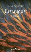 Cover-Bild zu Elsässer, Lisa: Erstaugust