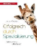 Cover-Bild zu Friedrich, Kerstin: Erfolgreich durch Spezialisierung (eBook)