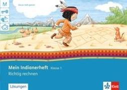 Cover-Bild zu Mein Indianerheft. Richtig rechnen 1. Arbeitsheft 1. Schuljahr