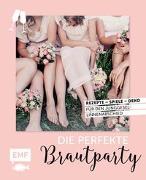 Cover-Bild zu Die perfekte Brautparty von Stuckstätte, Jessica