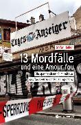 Cover-Bild zu Hohler, Stefan: 13 Mordfälle und eine Amour Fou (eBook)