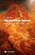 Cover-Bild zu Ins, Jürg von: Verstummte Seelen (eBook)
