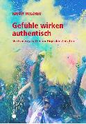Cover-Bild zu Holzheu, Harry: Gefühle wirken authentisch (eBook)