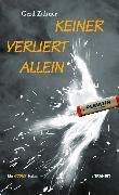 Cover-Bild zu Zahner, Gerd: Keiner verliert allein (eBook)