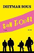 Cover-Bild zu Sous, Dietmar: San Tropez (eBook)
