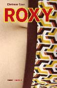 Cover-Bild zu Sous, Dietmar: Roxy (eBook)