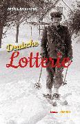 Cover-Bild zu Mazzini, Miha: Deutsche Lotterie (eBook)