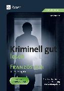Cover-Bild zu Kriminell gut lesen Französisch 4.-6. Lernjahr von Paraire, Ines