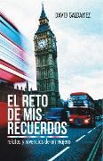Cover-Bild zu Galdamez, David: El Reto De Mis Recuerdos (eBook)