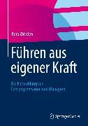 Cover-Bild zu Zbinden, Reto: Führen aus eigener Kraft (eBook)