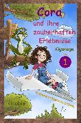 Cover-Bild zu Kigunage: Cora und ihre zauberhaften Erlebnisse - Teil 1 (eBook)