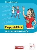 Cover-Bild zu Doppel-Klick, Das Sprach- und Lesebuch, Mittelschule Bayern, 5. Jahrgangsstufe, Schülerbuch von Baierl, Claudia