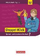 Cover-Bild zu Doppel-Klick, Das Sprach- und Lesebuch, Mittelschule Bayern, 7. Jahrgangsstufe, Schülerbuch, Für M-Klassen von Bonora, Susanne