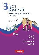 Cover-Bild zu 3fach Deutsch, Differenzierungsmaterial auf drei Niveaustufen, 7./8. Jahrgangsstufe, Grammatik und Stil, Kopiervorlagen mit CD-ROM von Bonora, Susanne