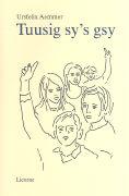 Cover-Bild zu Aemmer, Ursfelix: Tuusig sy's gsy