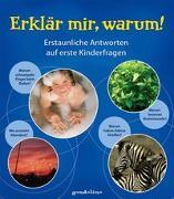 Cover-Bild zu Erklär mir, warum! von gondolino Wissen und Können (Hrsg.)