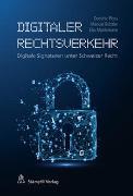 Cover-Bild zu Wyss, Dominic: Digitaler Rechtsverkehr