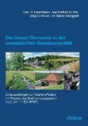 Cover-Bild zu Lauterbach, Falk R.: Die (neue) Ökonomie in der europäischen Gewässerpolitik