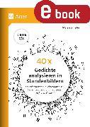 Cover-Bild zu 40 x Gedichte analysieren in Stundenbildern 7-8 (eBook) von Schäfer, Stefan