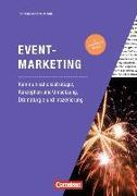 Cover-Bild zu Marketingkompetenz, Fach- und Sachbücher, Eventmarketing (4. Auflage), Kommunikationsstrategie, Konzeption und Umsetzung, Dramaturgie und Inszenierung, Fachbuch von Schäfer-Mehdi, Stephan