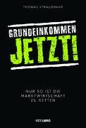 Cover-Bild zu Straubhaar, Thomas: Grundeinkommen jetzt!