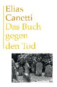Cover-Bild zu Canetti, Elias: Das Buch gegen den Tod (eBook)