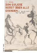Cover-Bild zu Matt, Peter von: Don Quijote reitet über alle Grenzen (eBook)