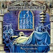 Cover-Bild zu Shelley, Mary W.: Gruselkabinett, Folge 12: Frankenstein (Folge 1 von 2) (Audio Download)