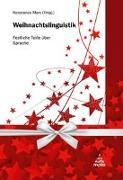 Cover-Bild zu Marx, Konstanze (Hrsg.): Weihnachtslinguistik