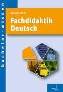 Cover-Bild zu Jesch, Tatjana: Fachdidaktik Deutsch