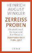 Cover-Bild zu Winkler, Heinrich August: Zerreißproben (eBook)
