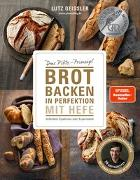 Cover-Bild zu Brot backen in Perfektion mit Hefe